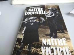 NAITRE COUPABLE , NAITRE VICTIMES  De PETER SICHROVSKY - French