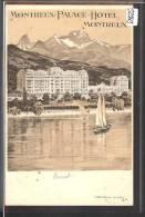 DISTRICT DE VEVEY ///  MONTREUX - PALACE HOTEL  - TB - VD Vaud