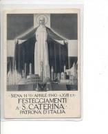 $3-2314 TOSCANA SIENA COMMEMMORATIVA 1940 VIAGGIATA SANTA CATERINA. - Siena