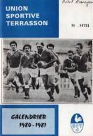 REVUES DE 48 PAGES  UNION SPORTIVE TERRASSON CALENDRIER 1980-1981   ..dordogne..21cmPAR15cm - Sport