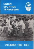 REVUES DE 48 PAGES  UNION SPORTIVE TERRASSON CALENDRIER 1983-1984  ..dordogne..21cmPAR15cm - Sport