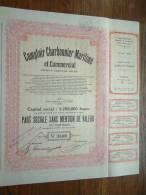 COMPTOIR CHARBONNIER MARITIME ET COMMERCIAL N° 34409 ( Voir Photo Pour Detail )! - Actions & Titres