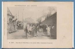 ASIE --  CHINE -- Expédition De Chine -  UNERue De Tien Tsin 14 Juillet 1901 - Chine