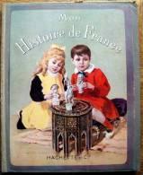 Mon Histoire De France - Bres H.S. Mademoiselle - Boeken, Tijdschriften, Stripverhalen