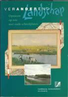 NL.- Boek - Veranderd Landschap. Opnieuw Opreis Met Oude Schoolplaten. Redactie Harry Schuring, Fred Van Den Beemt En T - Oud