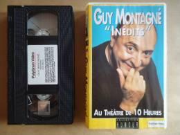"""GUY MONTAGNE """" INEDITS """" VHS CASSETTE AU THEÂTRE DE 10 - Comedy"""