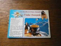 LES RECETTES DE DAME MARMOTTE LA FONDUE SAVOYARDE - Recipes (cooking)