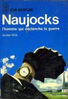 Guerre 39 45 : Naujocks L'homme Qui Déclencha La Guerre Par Gunter Peis - Livres