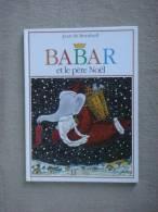 Babar Et Le Père Noël Hachette Jeunesse 1990. Voir Photos. - Boeken, Tijdschriften, Stripverhalen