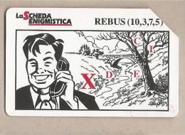 Italia - Scheda Telefonica Usata Da £ 5000/€ 2,58 - La Scheda Enigmistica - Rebus - Italia