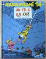 MARSUPILAMI 14 Un Fils En Or   E.O 2000 TBE - Marsupilami