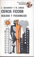 CIENCIA FICCION REALIDAD Y PSICOANALISIS EDUARDO GOLIGORSKY Y MARIE LANGER AÑO 1969 185 PAGINAS - Philosophy & Psychologie