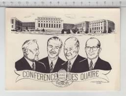 Conférence Des Quatre ° Genève, Palais Des Nations, Juillet 1955 ° Boulganine - Eden - Eisenhower - Faure - Evènements