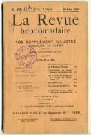 LA REVUE HEBDOMADAIRE . 29 MARS 1919. N° 13. - French