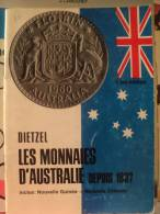 *CATALOGUE LES MONNAIES D AUSTRALIE DEPUIS 1837. 1970. DIETZEL - French