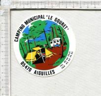 """AUTOCOLLANT  -    AIGUILLES -  05 -  Camping Municipal  """" LE GOURET """" - Pegatinas"""