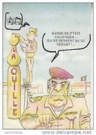 HUMOUR MILITAIRE / LA QUILLE - BANDE DE P´TITS SALOPARDS... ILS NE PENSENT QU´AU DEPART!... - Humour