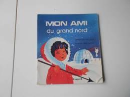 Ancien MON AMI DU GRAND NORD Touret - Non Classés