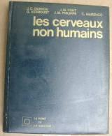 Les Cervaux Non Humains Quiniou Font Verroust Marenco Informatique Cybernetique - Sciences