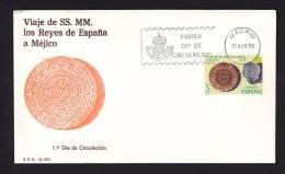 SOBRE PRIMER DIA DE CIRCULACION 1978 VIAJE DE SS.MM. LOS REYES DE ESPAÑA A MEJICO MATASELLO MADRID - FDC