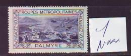 FRANCE. TIMBRE. VIGNETTE. ERINNOPHILIE. TROUPES METROPOLITAINES. .......PALMYRE - Erinnophilie