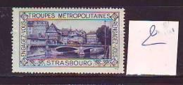 FRANCE. TIMBRE. VIGNETTE. ERINNOPHILIE. TROUPES METROPOLITAINES. .......STRASBOURG - Erinnophilie