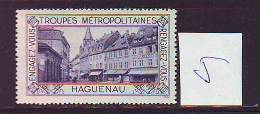 FRANCE. TIMBRE. VIGNETTE. ERINNOPHILIE. TROUPES METROPOLITAINES. .......HAGUENAU - Militärmarken