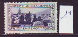 FRANCE. TIMBRE. VIGNETTE. ERINNOPHILIE. TROUPES METROPOLITAINES. .......REMIREMONT - Militärmarken