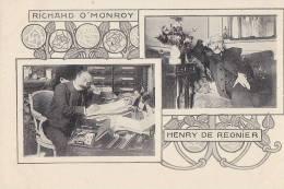 Célébrités - Littérature - Ecrivains - Henry De Régnier Richard O'Monroy - Art Nouveau - Ecrivains