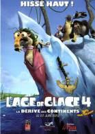 Cinéma / Film / Affiche Sur Carte Postale L´AGE DE GLACE 4 - La Dérive Des Continents 3D - Sortie 27 Juin à La Réunion - Affiches Sur Carte