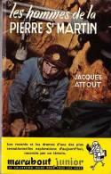 Marabout Junior - MJ 040 - Jacques Attout - Les Hommes De La Pierre St Martin - EO 1954 - Etat Neuf - Livres, BD, Revues