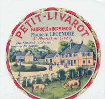 G  689 ETIQUETTE  CAMEMBERT PETIT LIVAROT  MAURICE LEGENDRE - Fromage