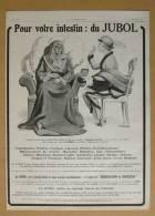 Pub Papier 1913 Médicament Médecine JUBOL Ets Chatelain Médicaments Rééduque L´intestin Dessin Femme Convalescence - Werbung
