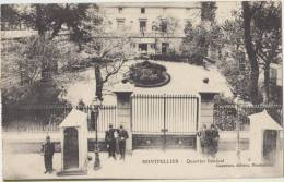 Cpa   34 Herault Montpellier Quartier General  Caserne - Montpellier
