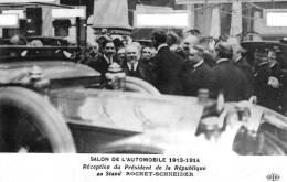 Salon De L'Auto 1913-1914 - Réception Du Président De La République Sur Le Stand ROCHET-SCHNEIDER - Turismo