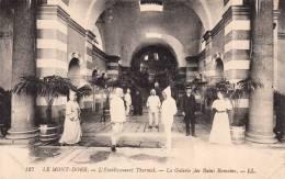 Dép. 63 - MONT-DORE - L Etablissement Thermal - La Galerie Des Bains Romains - LL - N°127.Belle Animation - Le Mont Dore