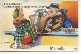 Rien à Déclarer ?... Cherchez Dans La Valise Et Vous Verrez MARSEILLE - CARTE A SYSTEME - Zonder Classificatie