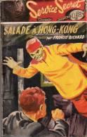 Salade à Hong-Kong Par Francis Richard - Cooll. Service Secret 078 N°22 - Espionnage