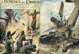 INGLESI BOMBARDANO CHIESA 1943 SARDEGNA TRENO ABBATTE AEREO DOMENICA CORRIERE - Libri, Riviste, Fumetti
