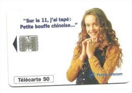 Télécarte 50 Sur Le 11 J'ai Tapé Petite Bouffe Chinoise - 1996