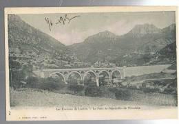 *CPA**LODEVE***Les Environs De Lodève***Le Pont De Pégairolles De L'Escalette***L.Froment** * - Lodeve