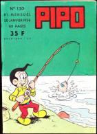 PIPO N° 130 - 0 Janvier 1958 - Bücher, Zeitschriften, Comics