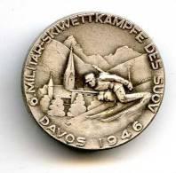 301 - INSIGNE SKI - 6 MILITAR SKIWETTKAMPFE DES SUOV - DAVOS 1946 - DIAMETRE 25 Mm - Wintersport