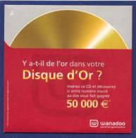 WANADOO Disque D´Or. - Kits De Connexion Internet