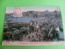 Constantinople -pont De Galata Et Vue De Stamboul - Turquie