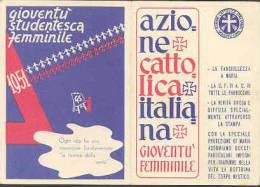 "D0053 - TESSERA - ""GIOVENTU´ STUDENTESCA FEMMINILE"" - Diocesi Del Montefeltro, 1951 - Documenti Storici"