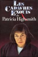 Les Cadavres Exquis °°° Patricia Highsmith - Livres, BD, Revues