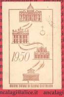 D0046 - TESSERA - UNIONE DONNE DI AZIONE CATTOLICA - Diocesi Di Montefeltro, 1950 - Documenti Storici