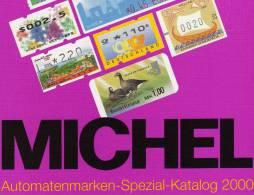 ATM Automatenmarken Spezial Michel Katalog 2000 Antiquarisch 21€ A AU B D F UK NL P CH RO NO BR SF Eire C IS LUX E TK GR - Vieux Papiers