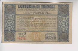 """Biglietto Lotteria Di Tripoli """" SERIE """"U"""" - Biglietti Della Lotteria"""